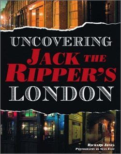 Uncovering Jack The Ripper London