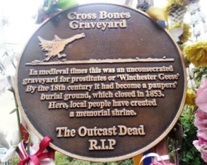 The plaque for the cross bones cemetery in Southwark.