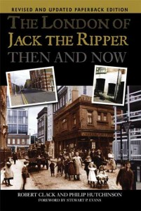 The front cover of Philip's book on Jack the Ripper's London then and now.