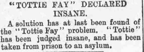 The article declaring that Tottie Fay has been found insane.