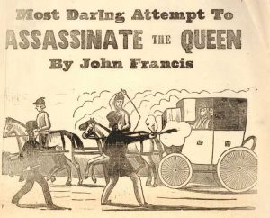 John Francis attempt to assassinate Queen Victoria
