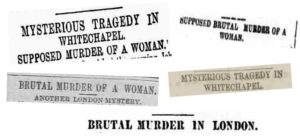 A selection of newspaper headlines form 7th August 1888.