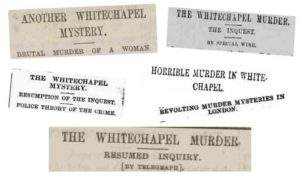 A slection of the newspaper headlines on 4th September 1888.