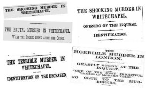 Spme of the newspaper headlines that appeared on Monday 3rd September 1888.