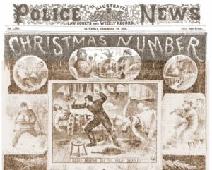 The front cover of the Illustrated Police News from Christmas, 1888.